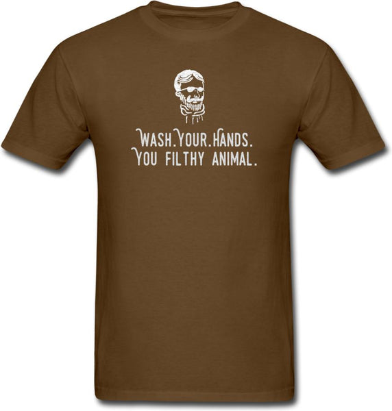 Wash Your Hands, you filthy animal-Mens/ Unisex Tee - brown