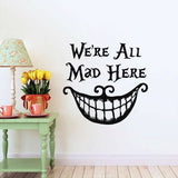 Home Wall Sticker We're all Mad Here Decal Living Room Decoration Sticker Chic