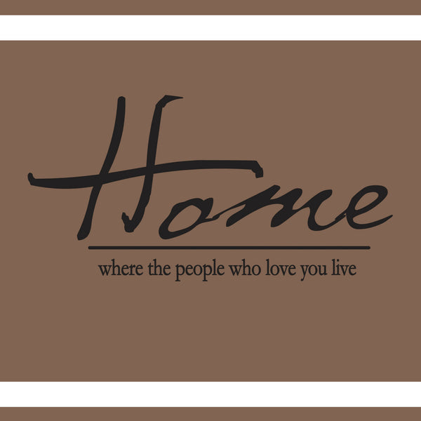 HOME WHERE THE PEOPLE WHO LOVE YOU DECOR DECAL WALL VINYL STICKER FAMILY ROOM