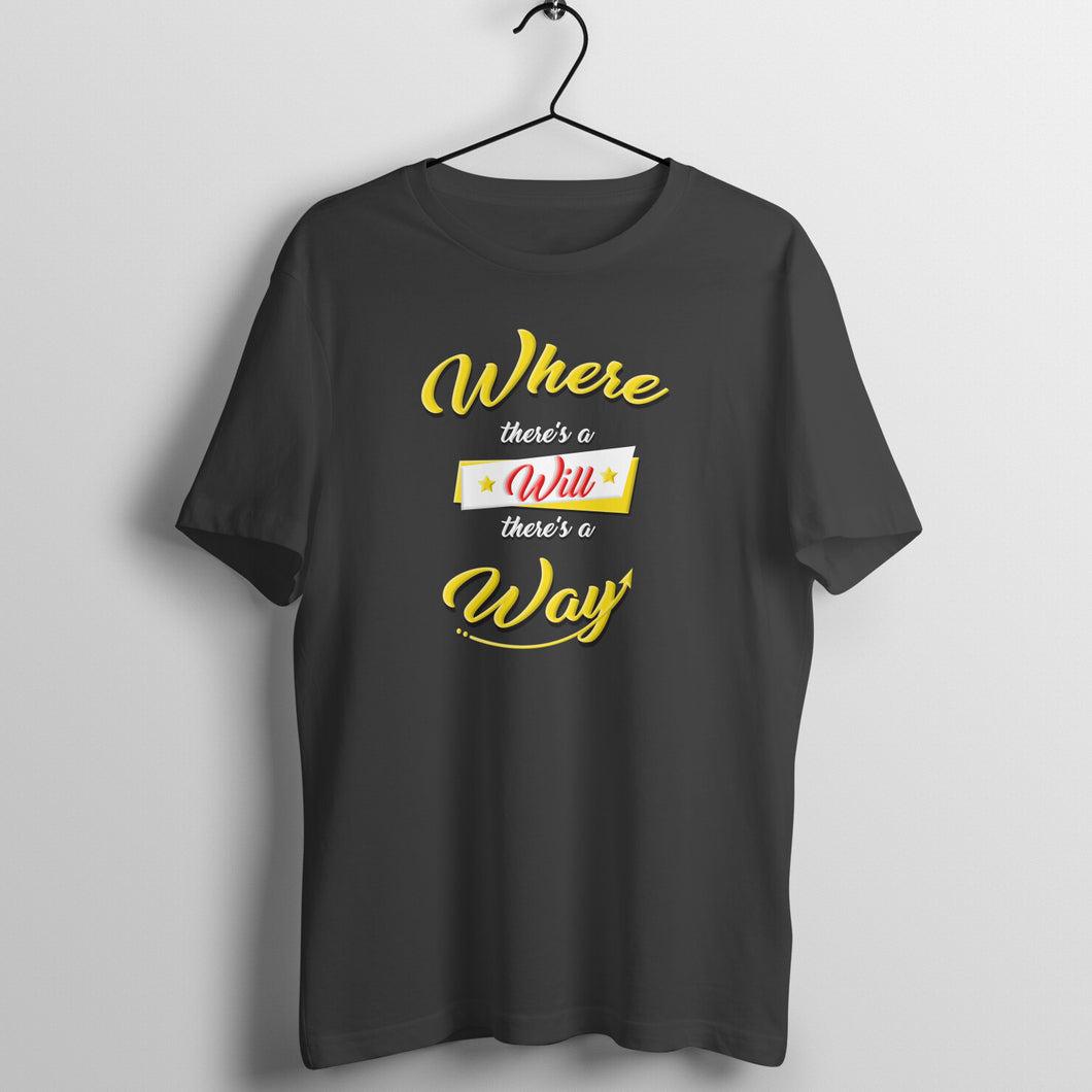 Where there is a will - Motivational Men's T-shirt