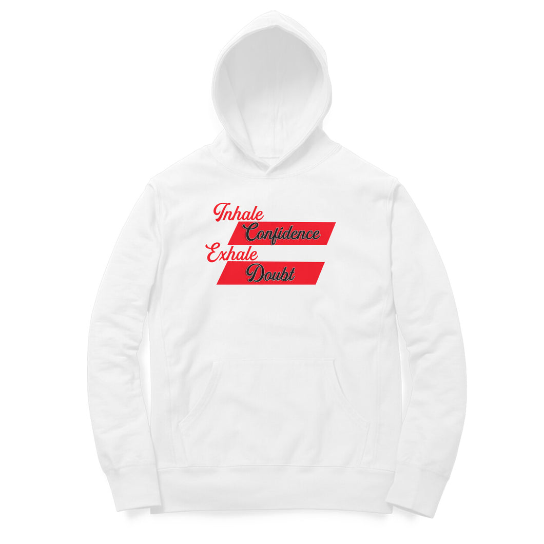 Inhale Confidence - Motivational Hoodie