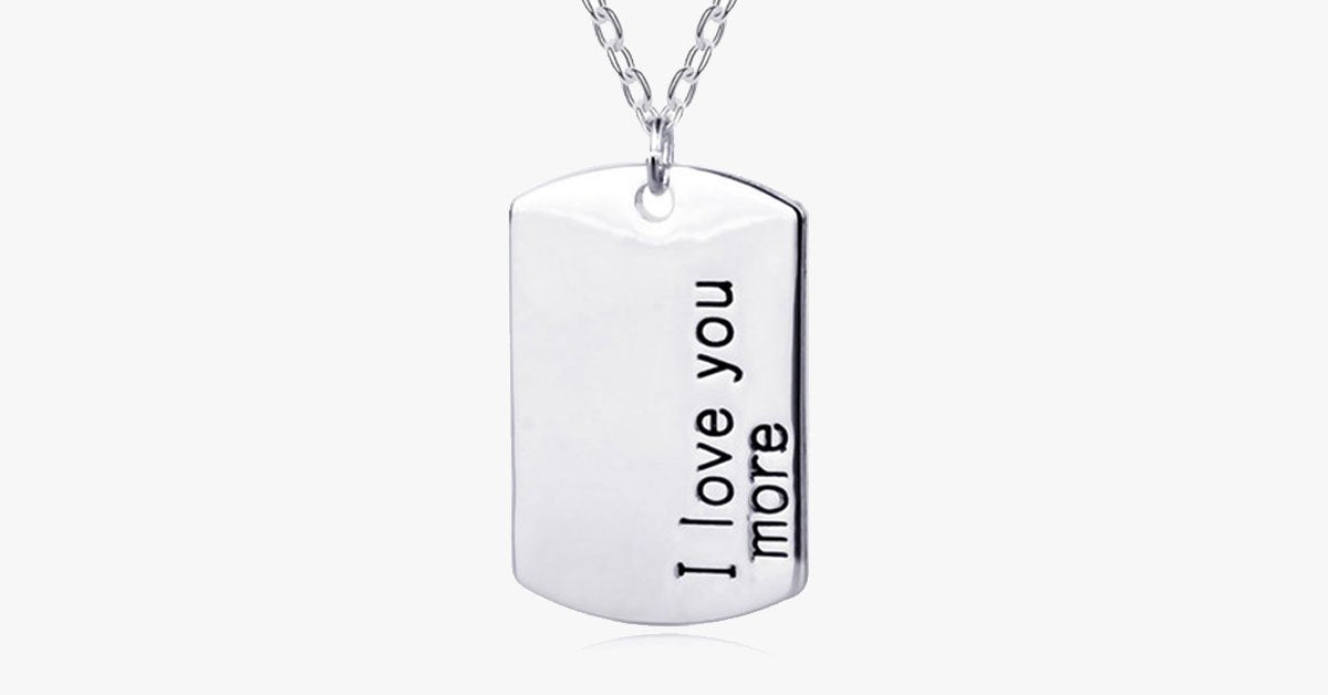 I Love You More - For Men - FREE SHIP DEALS