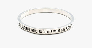 She Needed A Hero Bangle