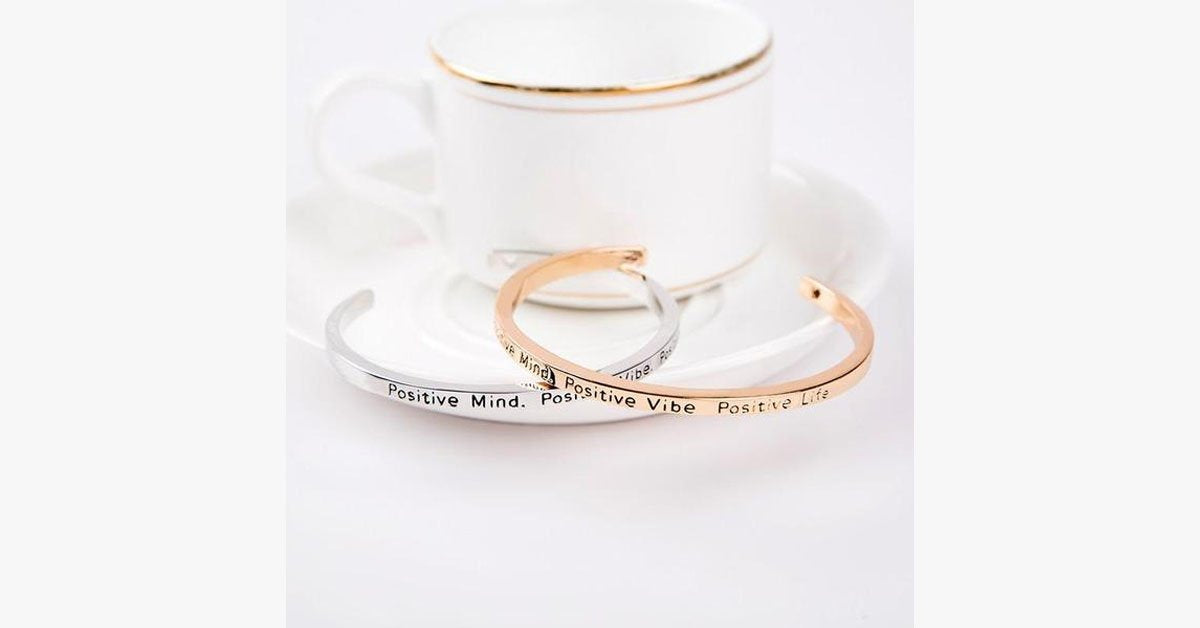 Positive Mind Positive Vibe Positive Life Cuff Bangle - FREE SHIP DEALS