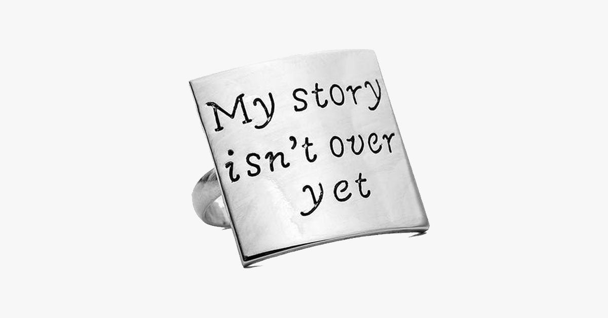 My Story Isn't Over Yet Adjustable Ring - FREE SHIP DEALS