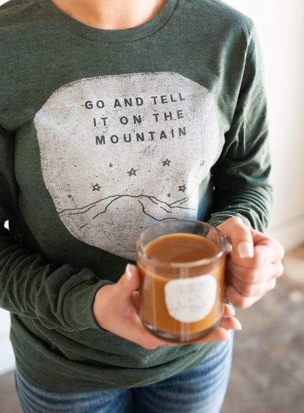 Go And Tell It On the Mountain Pullover
