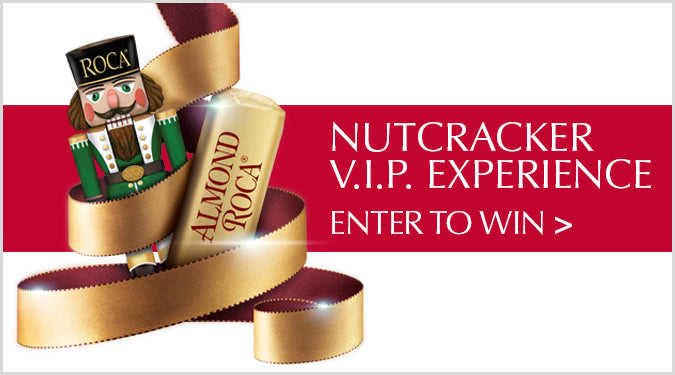ROCA VIP Nutcracker Experience -  Enter Now