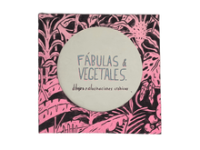 Load image into Gallery viewer, Fabulas and Vegetales