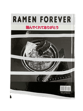 Load image into Gallery viewer, Ramen Forever