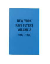 Load image into Gallery viewer, NY Rave Flyers Vol.2 1990-1995