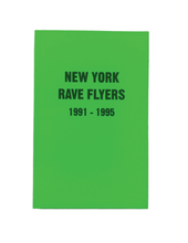 Load image into Gallery viewer, NY Rave Flyers 1991-1995