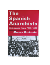 Load image into Gallery viewer, The Spanish Anarchists
