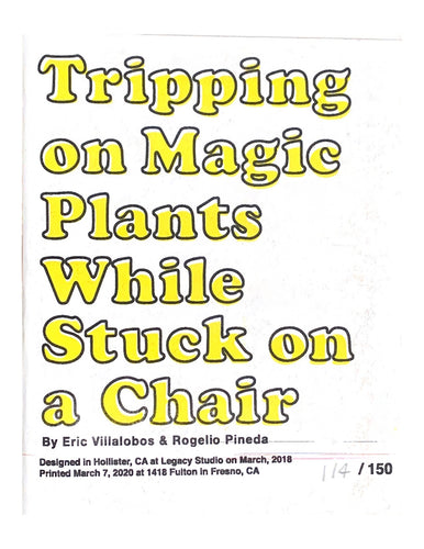 Tripping on Magic Plants While Stuck on a Chair