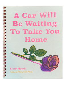 A Car Will Be Waiting To Take You Home