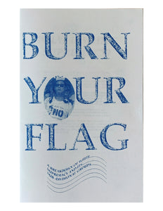 Burn Your Flag