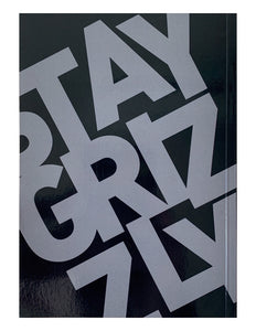 Stay Grizzly *ON SALE