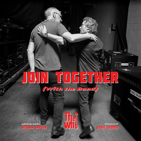 William Snyder: Join Together (With the Band)