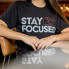 Stay Focused Tee, Small