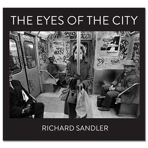 Richard Sandler: The Eyes of the City, 2016 - Signed