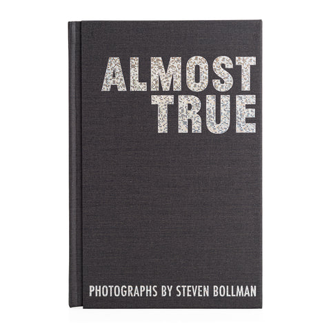 Steven Bollman: Almost True, 2018 - Signed