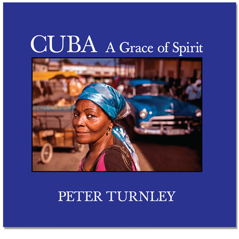 Peter Turnley: Cuba, A Grace of Spirit, 2015 - Signed
