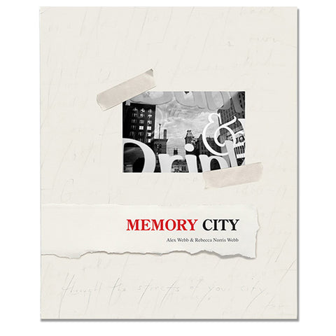Alex Webb & Rebecca Norris Webb: Memory City, 2014 - Signed