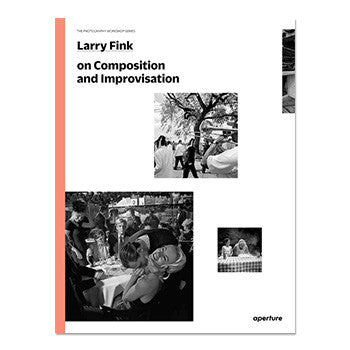 The Photography Workshop Series: Larry Fink on Composition and Improvisation