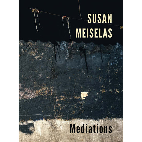 Susan Meiselas: Mediations, 2018 Signed