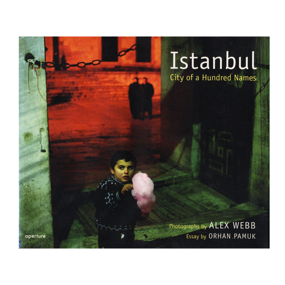 Alex Webb: Istanbul, City of a Hundred Names, 2007