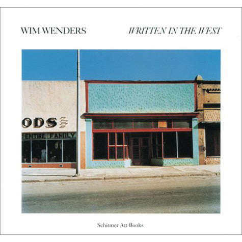 Wim Wenders: Written in the West - Revisted