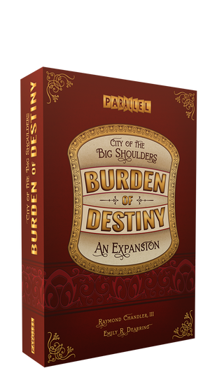 City of the Big Shoulders: Burden of Destiny Expansion