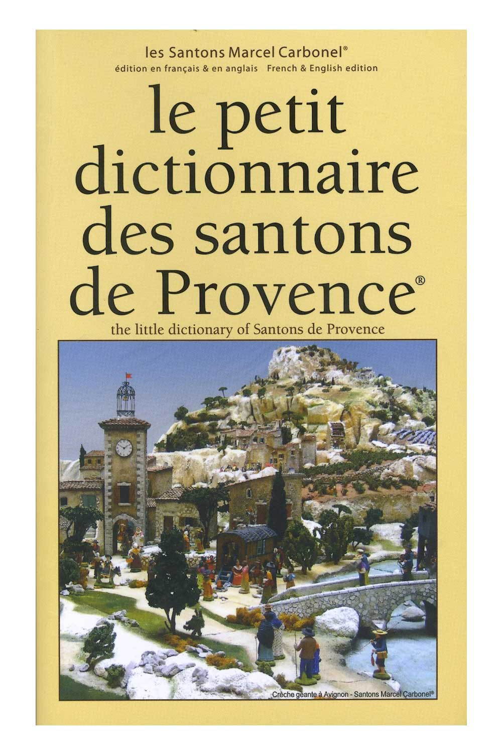 The Little Dictionary of Santons de Provence 8th ed. by Carbonel