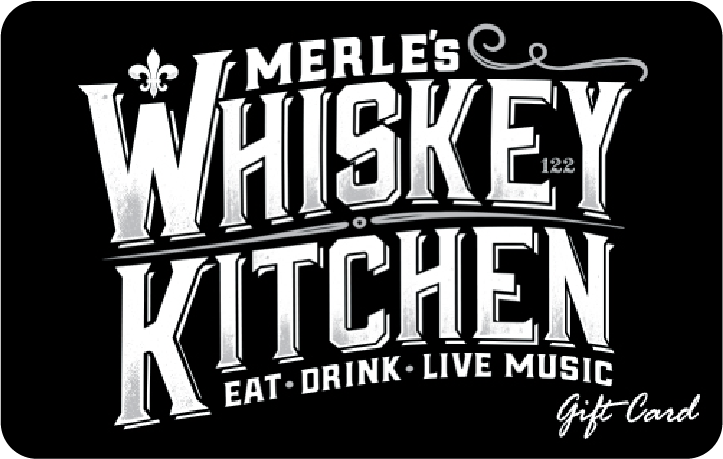 Merle's Whiskey Kitchen Gift Card - $50