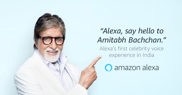Say hello to Mr Amitabh Bachchan with Alexa