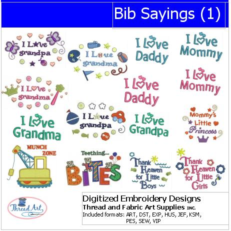 Machine Embroidery Designs - Bib Sayings(1) - Threadart.com