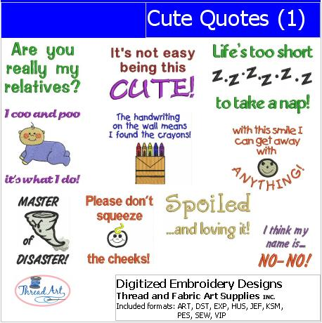 Machine Embroidery Designs - Cute Quotes(1) - Threadart.com