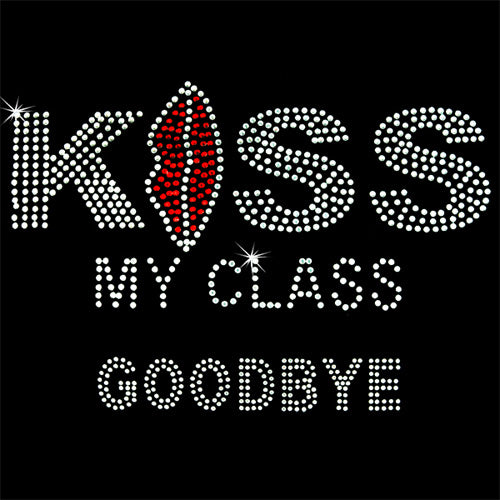 Hot Fix Rhinestone Heat Transfer Motif Kiss My Class - Threadart.com