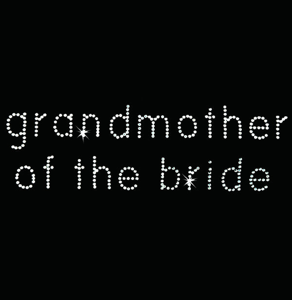 Hot Fix Heat Transfer Rhinestone Motif Grandmother of the Bride - Bebe - Threadart.com