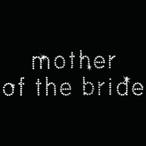 Hot Fix Heat Transfer Rhinestone Motif Mother of the Bride - Bebe - Threadart.com