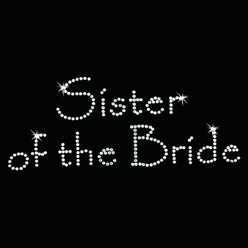 Hot Fix Heat Transfer Rhinestone Motif Sister of the Bride - Papyrus - Threadart.com