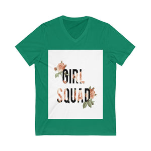 Girl Squad- Unisex Jersey Short Sleeve V-Neck Tee