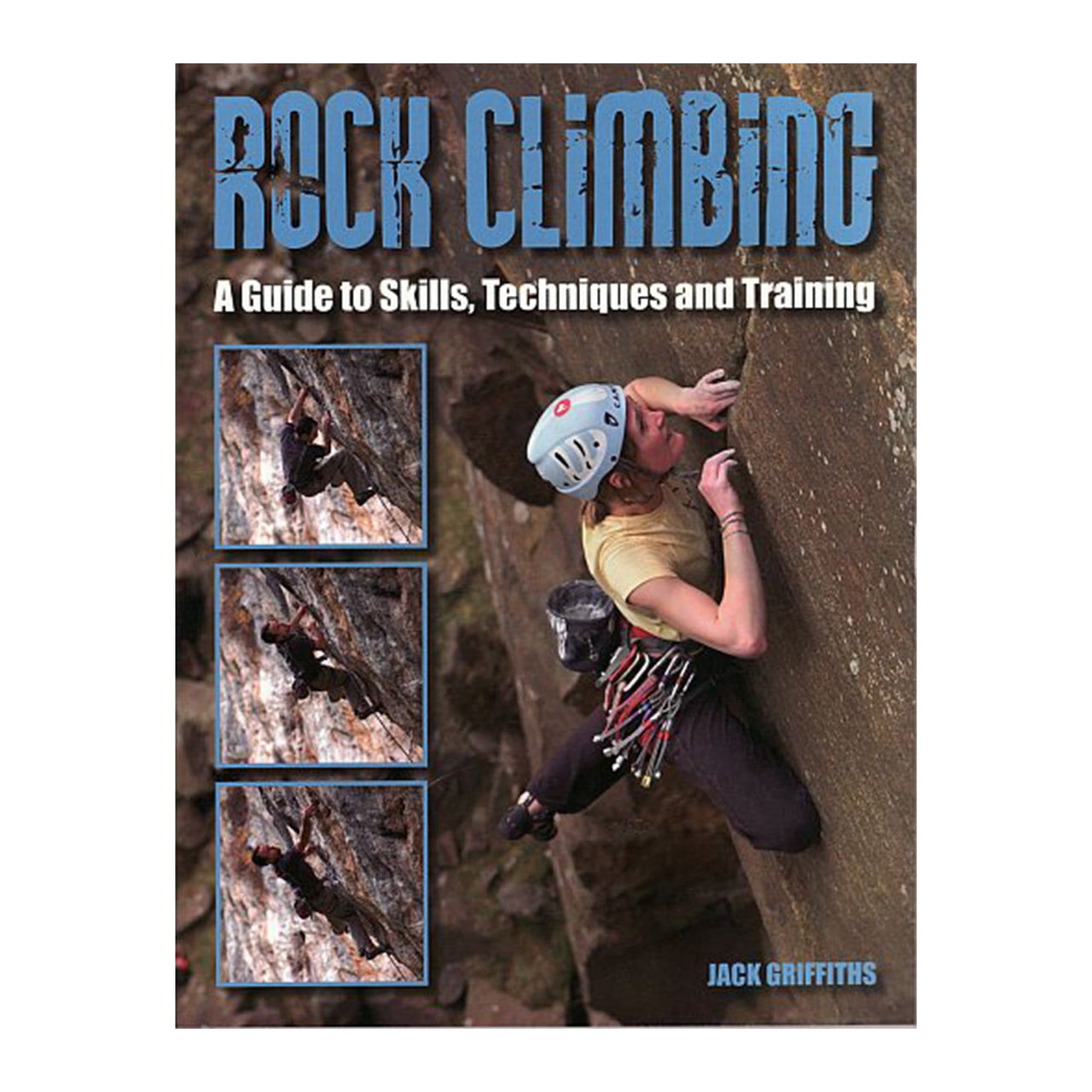 Rock Climbing: Essential Skills and Techniques