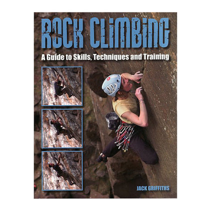 Rock Climbing: Essential Skills and Techniques book cover