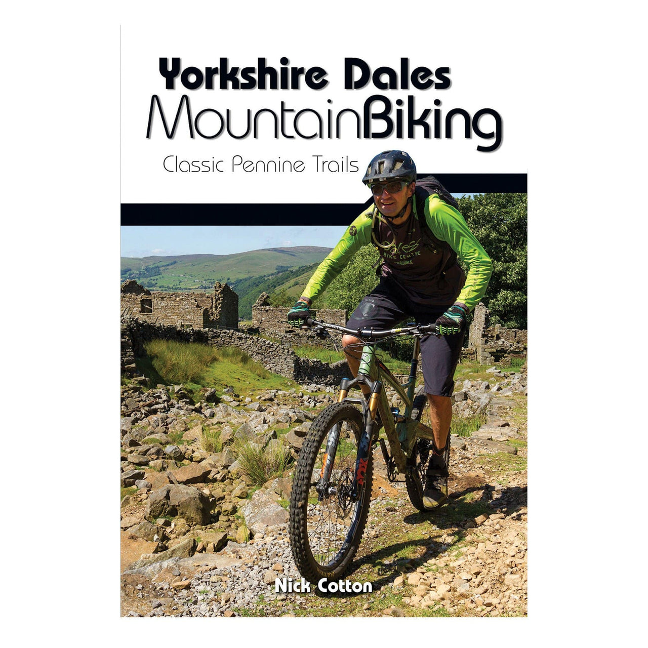 Yorkshire Dales Mountain Biking; Classic Pennine Trails
