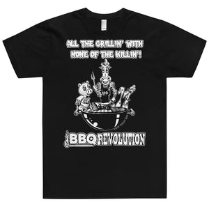 All the Grillin' None the Killin'! T-Shirt