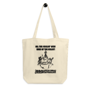 All the Grillin' None the Killin'! Eco Tote Bag