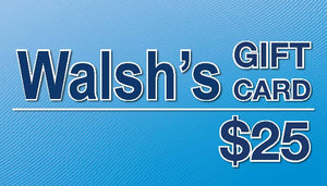 $25 - Walsh's Pharmacy Gift Certificate