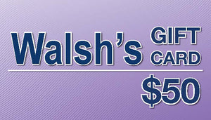$50 - Walsh's Pharmacy Gift Certificate