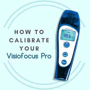 How to Calibrate the Visiofocus Pro