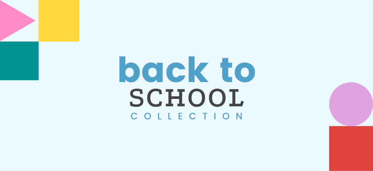 Back-to-School Collection